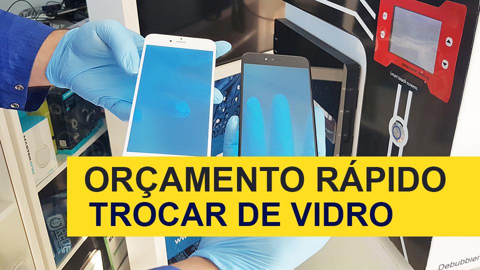 Trocar Vidro de Samsung