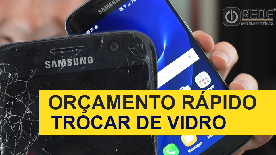 Troca de Vidro Samsung Galaxy S7