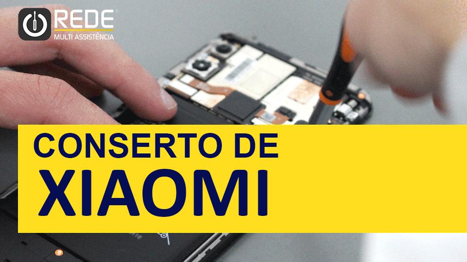 Assistência Técnica Xiaomi 3 - Trocar Tela de Xiaomi - blog