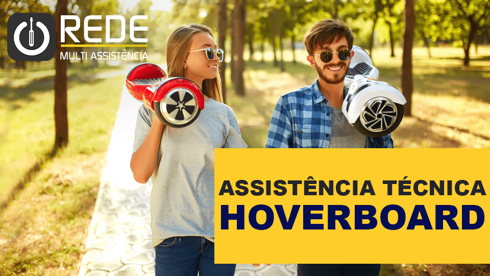 HOVERBOARD - Consertar Hoverboard Foston - blog
