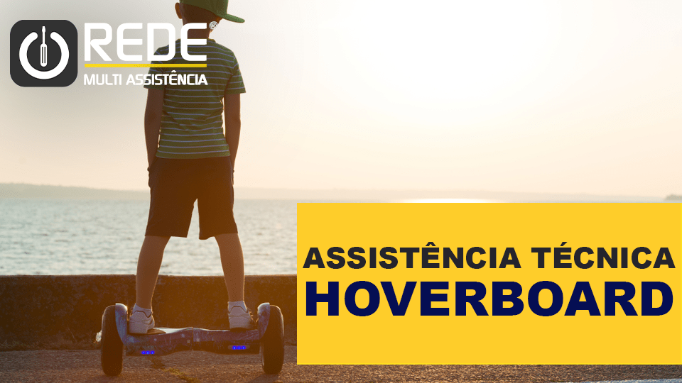 HOVERBOARDREDEMULTI - Reparo de Hoverboard - blog