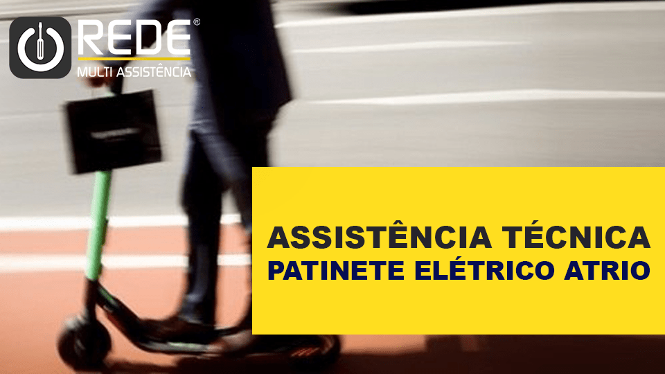 PATINETE ELETRICO ATRIO - Consertar Patinete Atrio no Rio Grande do Norte - blog