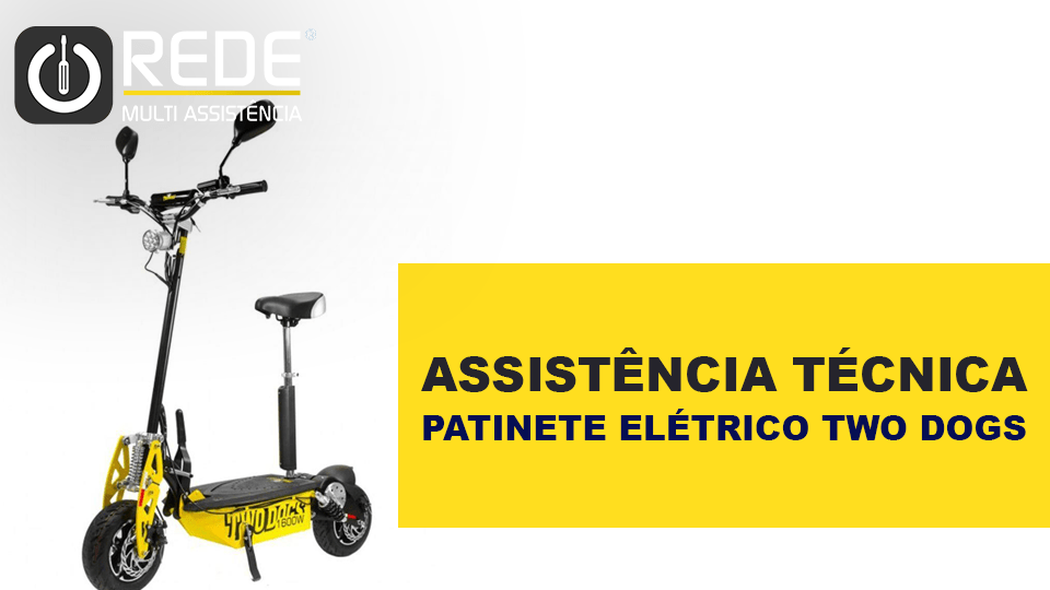 PATINETE ELETRICO TWODOGS - Consertar Patinete Two Dogs em Fortaleza - blog