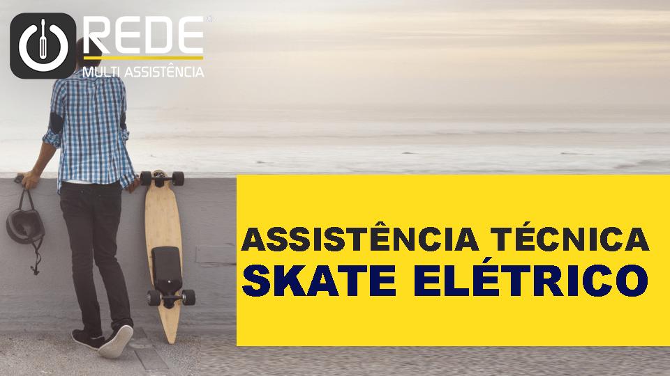 Assistência Técnica Skate Elétrico
