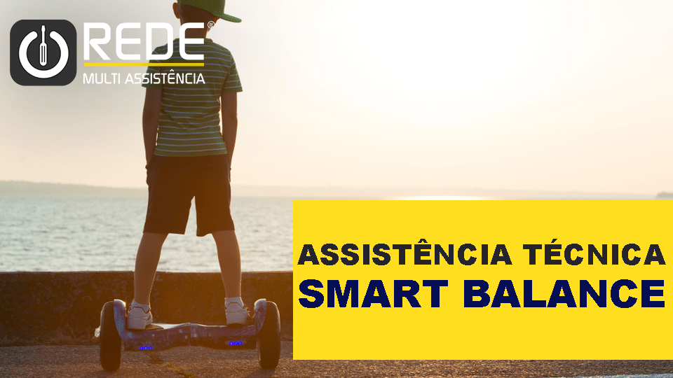 Smart Balance - Consertar Smart Balance - blog