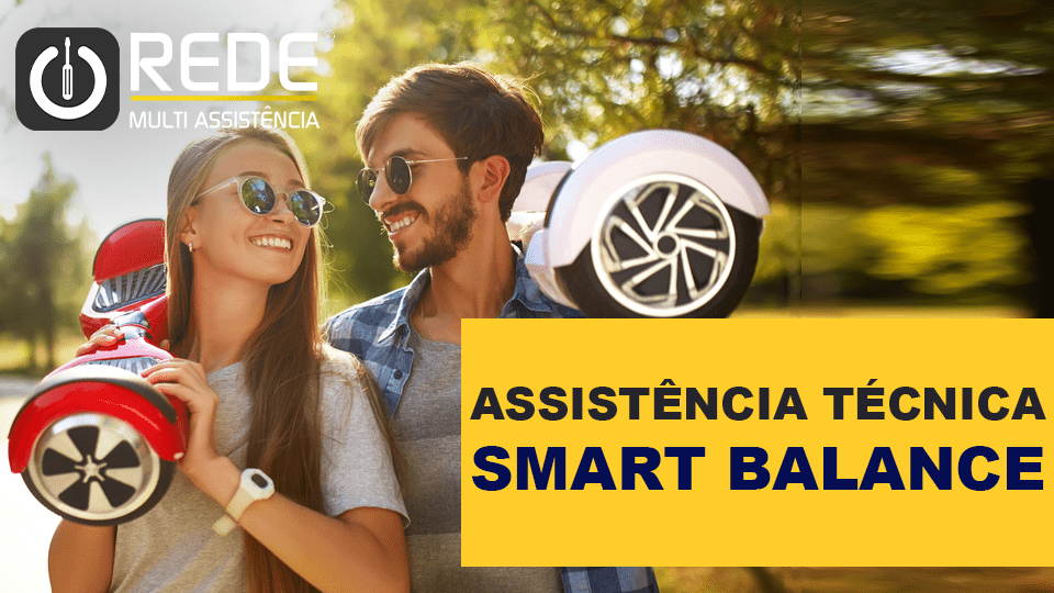 Smart BalanceREDE - Consertar Smart Balance - blog